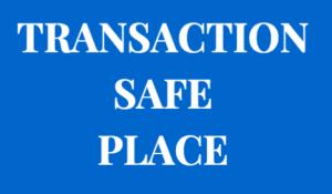 Transaction Safe Place