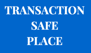 Transaction Safe Place